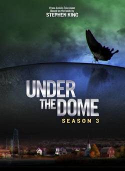UndertheDomeSeason_3_Poster