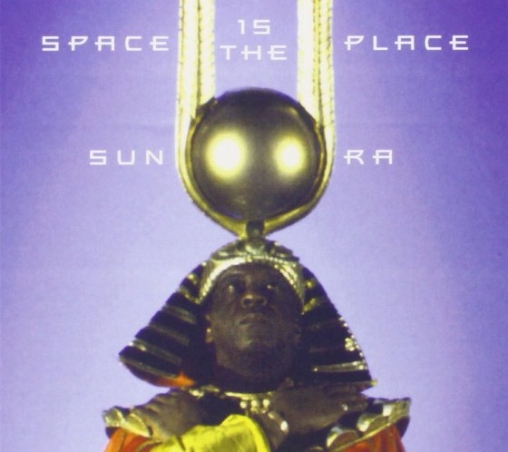 "Cover of Sun Ra's 1973 album ""Space is the Place"""