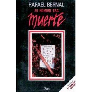 Rafael Bernal's Su nombre era muerte (1947)